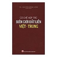 Cơ Chế Hợp Tác Biên Giới Đất Liền Việt - Trung thumbnail