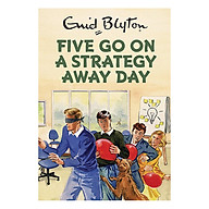 Five Go On A Strategy Away Day thumbnail