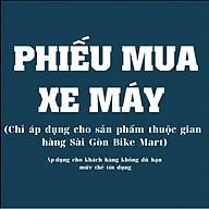 Phiếu Mua Xe Máy - Sài Gòn Bike Mart thumbnail