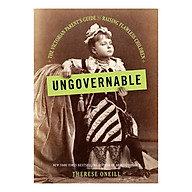 Ungovernable The Victorian Parent s Guide to Raising Flawless Children thumbnail