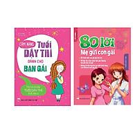 Combo 80 Lời Mẹ Gửi Con Gái+Cẩm Nang Tuổi Dậy Thì Dành Cho Bạn Gái thumbnail