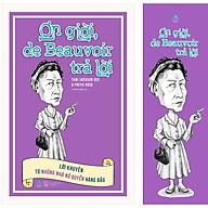 Ơn Giời, De Beauvoir Trả Lời Lời Khuyên Từ Những Nhà Nữ Quyền Hàng Đầu [Tặng Kèm 1 Bookmark] thumbnail
