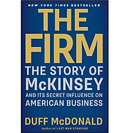 The Firm The Story of McKinsey and Its Secret Influence on American Business thumbnail