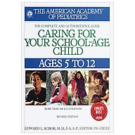 Caring for Your School-Age Child Ages 5 to 12 (Child Care) thumbnail