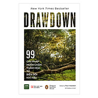 Drawdown - 99 Giải Pháp Ngăn Chặn Thảm Họa Từ Biến Đổi Khí Hậu thumbnail