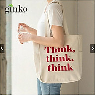 Túi Vải Tote Ginko Unisex Phong Cách Hàn Quốc In Hình Think, Think, Think K02 thumbnail
