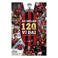 AC Milan - 120 Năm Vĩ Đại thumbnail