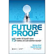 Futureproof - 15 Nhân Tố Quyết Định Tương Lai Của Doanh Nghiệp thumbnail