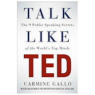 Talk Like TED The 9 Public Speaking Secrets of the World s Top Minds thumbnail