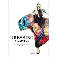 Dressing in Dreams The Couture Fashion Illustrations of Eris Tran thumbnail