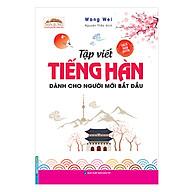 Tập Viết Tiếng Hàn Dành Cho Người Mới Bắt Đầu thumbnail