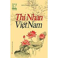 Thi Nhân Việt Nam (Bìa Mềm) thumbnail