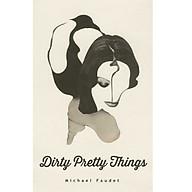 Dirty Pretty Things (Michael Faudet) thumbnail