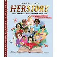 HERSTORY - Cuộc Đời 50 Người Phụ Nữ Gây Chấn Động Thế Giới thumbnail