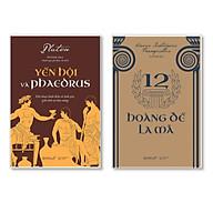 Combo Sách Yến Hội Và Phaedrus + 12 Hoàng Đế La Mã thumbnail