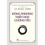 Đông Phương Triết Học Cương Yếu thumbnail