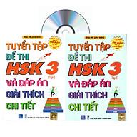 Combo 2 sa ch Bộ đề tuyê n tâ p đê thi năng lực Hán Ngữ HSK 3 va đa p a n gia i thi ch chi tiê t + DVD ta i liê u thumbnail
