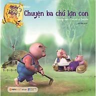 Chuyện Ba Chú Lợn Con (Tái Bản 2020) thumbnail