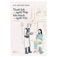Thanh Lịch Như Người Pháp Hiếu Khách Như Người Việt thumbnail