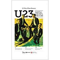 U23 - Những Chuyện Chưa Kể thumbnail