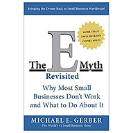 The E-Myth Revisited Why Most Small Businesses Don t Work And What To Do About It thumbnail