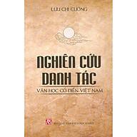 Nghiên Cứu Danh Tác Văn Học Cổ Điển Việt Nam thumbnail