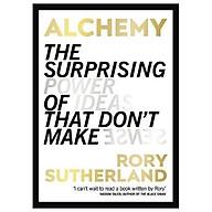 Alchemy The Surprising Power Of Ideas That Don t Make Sense thumbnail