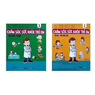 Combo sách Chăm sóc sức khỏe trẻ em (Sữa mẹ, sữa công thức + Dinh dưỡng, ăn dặm) Tặng sách ngẫu nhiên thumbnail