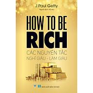 How To Be Rich - Các Nguyên Tắc Nghĩ Giàu - Làm Giàu thumbnail