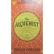 The Alchemist 25th Anniversary A Fable About Following Your Dream thumbnail