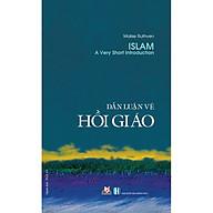 Dẫn Luận Về Hồi Giáo (Tái Bản 2020) thumbnail