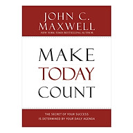 Make Today Count The Secret of Your Success Is Determined by Your Daily Agenda thumbnail