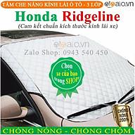 Tấm che chắn nắng kính lái dành cho ô tô Honda Ridgeline 3 Lớp Cao Cấp Chắn Nắng Cản Nhiệt thumbnail