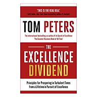 The Excellence Dividend Principles for Prospering in Turbulent Times from a Lifetime in Pursuit of Excellence thumbnail