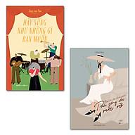 Combo Sách Sống Đẹp, Sống Hết Mình Một Lần Tới Nhân Gian Phải Sống Đời Rực Rỡ + Hãy Sống Như Những Gì Bạn Muốn thumbnail