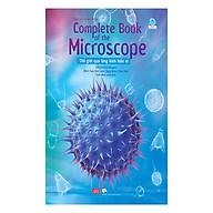 Complete Book Of The Microscope - Thế Giới Qua Lăng Kính Hiển Vi thumbnail