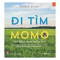 Đi Tìm Momo - Tập Sách Ảnh Trốn Tìm (Tập 1) thumbnail