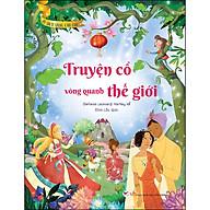 Truyện Cổ Vòng Quanh Thế Giới - Tủ Sách Vàng Cho Con thumbnail
