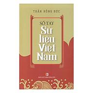 Sổ Tay Sử Liệu Việt Nam thumbnail