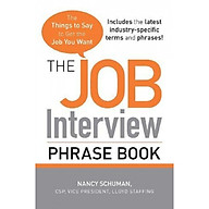 The Job Interview Phrase Book The Things to Say to Get the Job You Want thumbnail