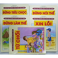 Combo Sách Giáo Dục Nhân Cách Cho Học Sinh (5 cuốn) Từ Chối + Xin Lỗi + Đừng Nói Thế + Đừng Làm Thế + Đừng Trêu Chọc thumbnail