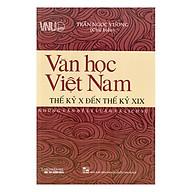 Văn Học Việt Nam Thế Kỷ X Đến Thế Kỷ XIX - Những Vấn Đề Lý Luận Và Lịch Sử thumbnail