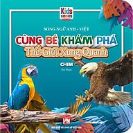 Sách - Cùng Bé Khám Phá Thế Giới Xung Quanh - Chim - Sách Song Ngữ (Bìa Cứng) thumbnail