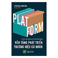 PLATFORM - Nền Tảng Phát Triền Thương Hiệu Cá Nhân thumbnail