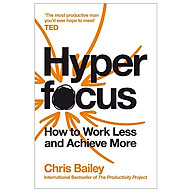 Hyperfocus How To Work Less To Achieve More thumbnail