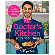 The Doctor s Kitchen - Eat To Beat Illness thumbnail