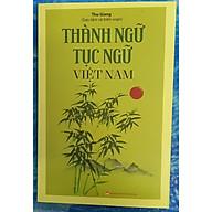 Thành ngữ tục ngữ Việt nam thumbnail