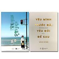 Combo 2 cuốn Dẫu Cho Sinh Mệnh Như Hạt Cát, Vẫn Mong Năm Tháng Tựa Bài Ca + Yêu Mình Trước Đã, Yêu Đời Để Sau thumbnail