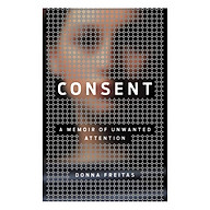 Consent A Memoir of Unwanted Attention thumbnail
