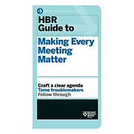 Harvard Business Review Guide To Making Every Meeting Matter thumbnail